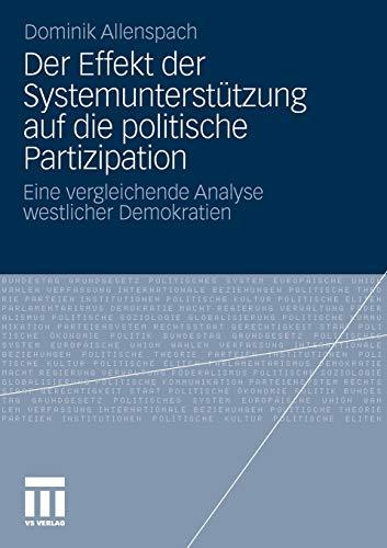9783531183923: Der Effekt der Systemunterstützung auf die politische Partizipation: Eine vergleichende Analyse westlicher Demokratien (German Edition)