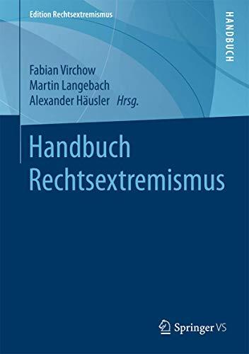 9783531185026: Handbuch Rechtsextremismus (Edition Rechtsextremismus)