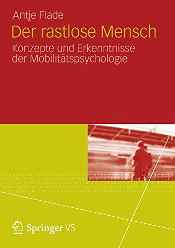 9783531185033: Der Rastlose Mensch: Konzepte Und Erkenntnisse Der Mobilitatspsychologie