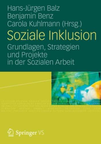 9783531185576: Soziale Inklusion: Grundlagen, Strategien und Projekte in der Sozialen Arbeit (German Edition)