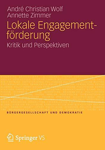 9783531185859: Lokale Engagementforderung: Kritik Und Perspektiven (B�rgergesellschaft und Demokratie)