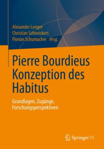Pierre Bourdieus Konzeption des Habitus: Alexander Lenger