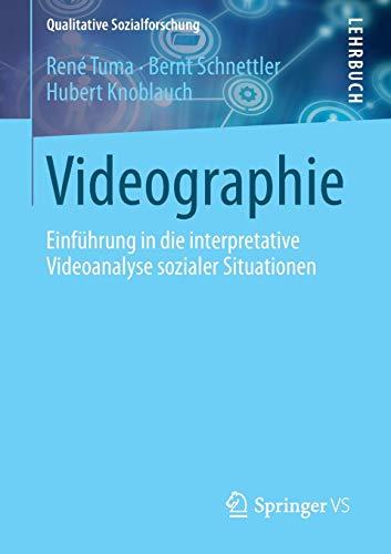 9783531187310: Videographie: Einführung in die interpretative Videoanalyse sozialer Situationen (Qualitative Sozialforschung) (German Edition)