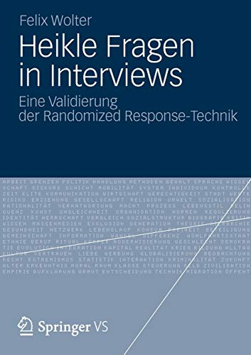 9783531193700: Heikle Fragen in Interviews: Eine Validierung der Randomized Response-Technik