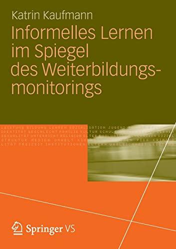 9783531193847: Informelles Lernen im Spiegel des Weiterbildungsmonitorings (German Edition)