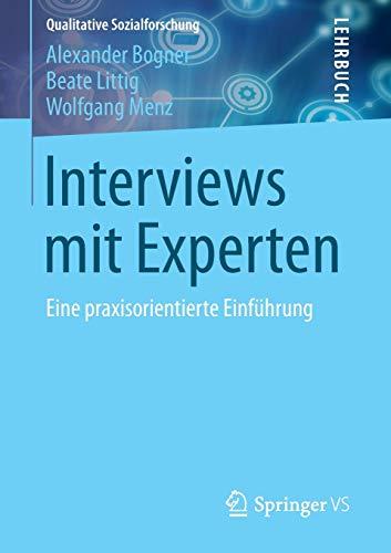9783531194158: Interviews mit Experten: Eine praxisorientierte Einführung (Qualitative Sozialforschung)