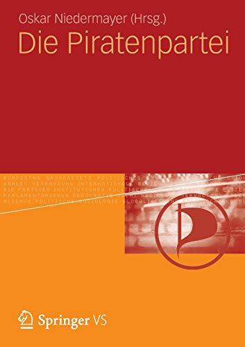 9783531194745: Die Piratenpartei (German Edition)