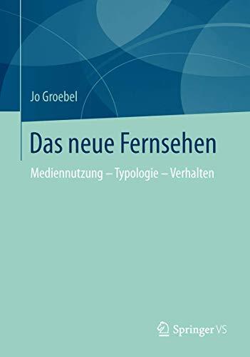 9783531195858: Das Neue Fernsehen: Mediennutzung - Typologie - Verhalten