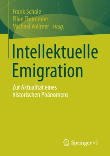 9783531196572: Intellektuelle Emigration: Zur Aktualit�t eines historischen Ph�nomens