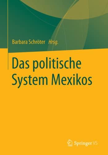 Das politische System Mexikos: Barbara Schröter