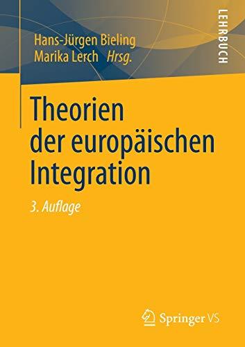9783531197142: Theorien der europäischen Integration