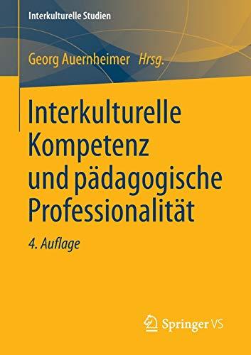 9783531199290: Interkulturelle Kompetenz und pädagogische Professionalität (Interkulturelle Studien)