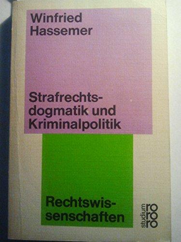 9783531220567: Strafrechtsdogmatik und Kriminalpolitik