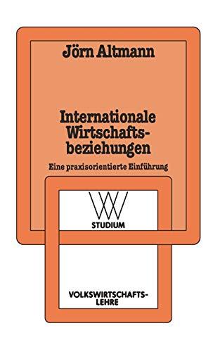 9783531221250: Internationale Wirtschaftsbeziehungen: Eine praxisorientierte Einführung (wv studium)