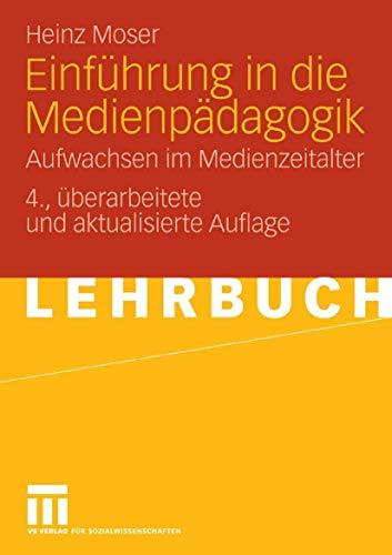 9783531327242: Einführung in die Medienpädagogik: Aufwachsen im Medienzeitalter