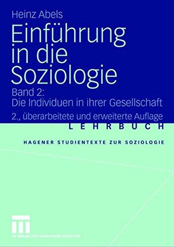 9783531336114: Einf�hrung in die Soziologie: Band 2: Die Individuen in ihrer Gesellschaft (Studientexte zur Soziologie)