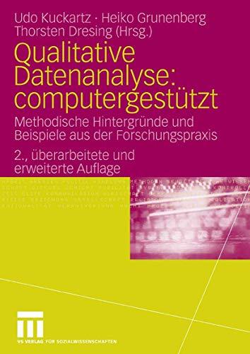 9783531342481: Qualitative Datenanalyse: computergest�tzt.: Methodische Hintergr�nde und Beispiele aus der Forschungspraxis