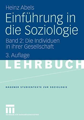 9783531436111: Einführung in die Soziologie 02: Die Individuen in ihrer Gesellschaft