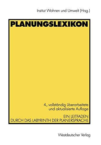 9783531514628: Planungslexikon: Ein Leitfaden durch das Labyrinth der Planersprache