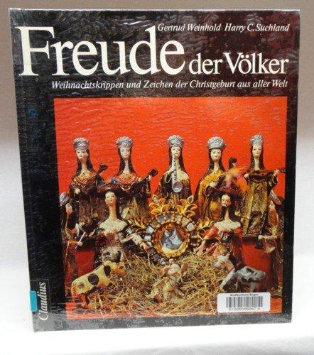 9783532613009: Freude der Völker: Weihnachtskrippen u. Zeichen d. Christgeburt aus aller Welt (German Edition)