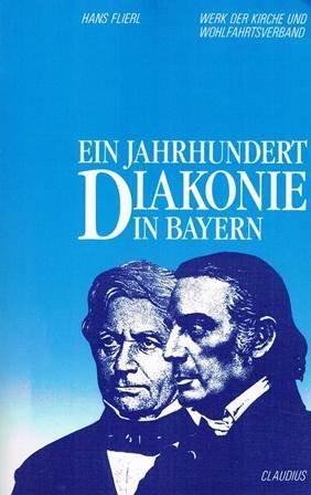 9783532620731: Ein Jahrhundert Diakonie in Bayern. Werk der Kirche und Wohlfahrtsverband