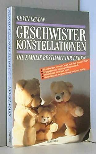 9783532621028: Geschwisterkonstellationen. Die Familie bestimmt Ihr Leben