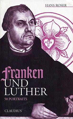 9783532621981: Franken und Luther: 50 Portraits (German Edition)