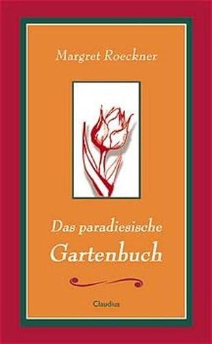 9783532622926: Das paradiesische Gartenbuch.