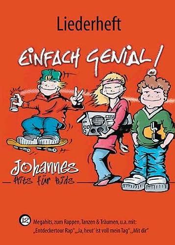 9783532622995: Einfach genial - Liederheft.: Megahits zum Rappen, Tanzen und Träumen.