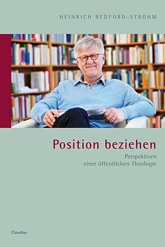 9783532624401: Position beziehen: Perspektiven einer öffentlichen Theologie