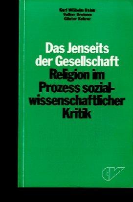Das Jenseits der Gesellschaft : Religion im: Dahm, Karl-Wilhelm, Volker