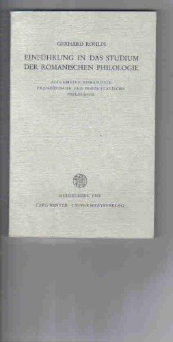 9783533018292: Einführung in das Studium der romanischen Philologie. Romanische Philologie. 1. Teil. Allgemeine Romanistik, französische und provenzalische Philologie. Mit einem Supplement 1950-1965