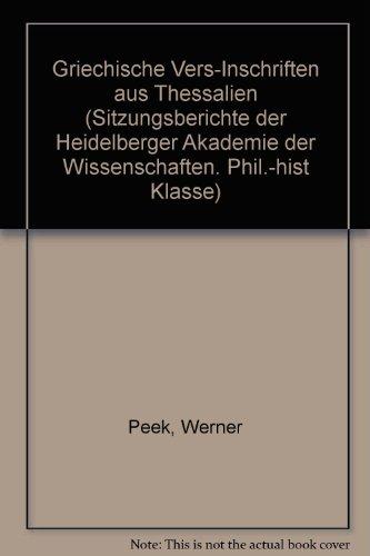 Griechische Vers-Inschriften aus Thessalien.: Peek, Werner: