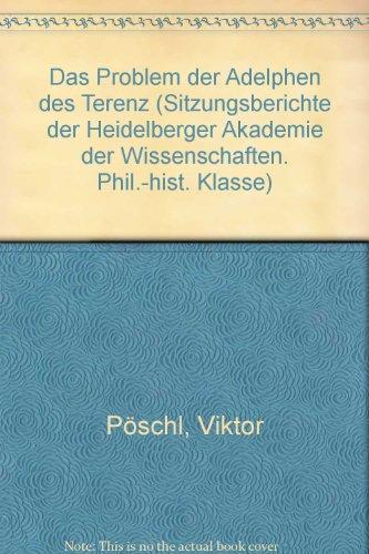 Das Problem der Adelphen des Terenz.: PÖSCHL, Viktor.