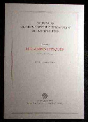 9783533027324: Les Genres lyriques (Grundriss der romanischen Literaturen des Mittelalters) (German Edition)