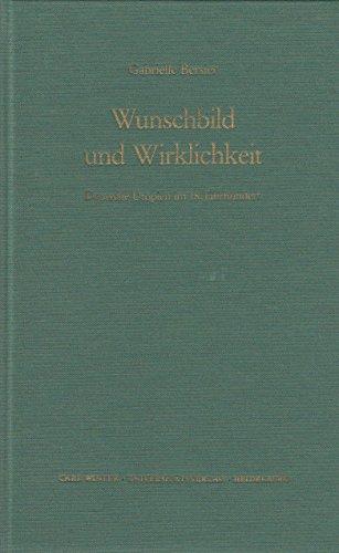 9783533030713: Wunschbild und Wirklichkeit: Deutsche Utopien im 18 Jahrhundert