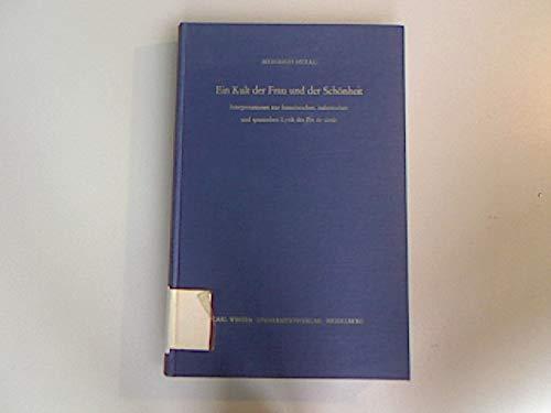 9783533030751: Ein Kult der Frau und der Sch�nheit. Interpretationen zur franz�sischen, italienischen und spanischen Lyrik des Fin de si�cle