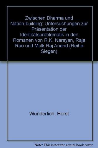 Zwischen Dharma und nation-building. Untersuchungen zur Präsentation: WUNDERLICH, H.,