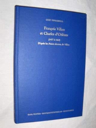 9783533045267: François Villon et Charles d'Orléans (1457 à 1461): D'après les Poésies diverses, de Villon (Studia Romanica) (French Edition)