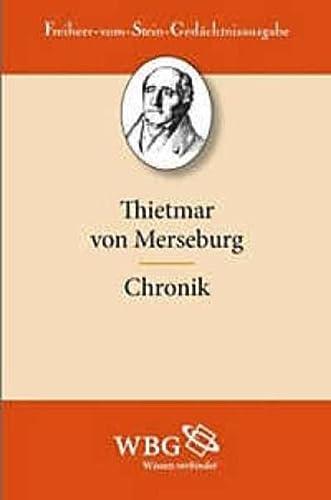 Thietmar von Merseburg. Chronik: Werner Trillich