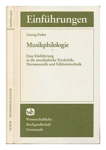 9783534017843: Musikphilologie. Eine Einf�hrung in die musikalische Textkritik, Hermeneutik und Editionstechnik