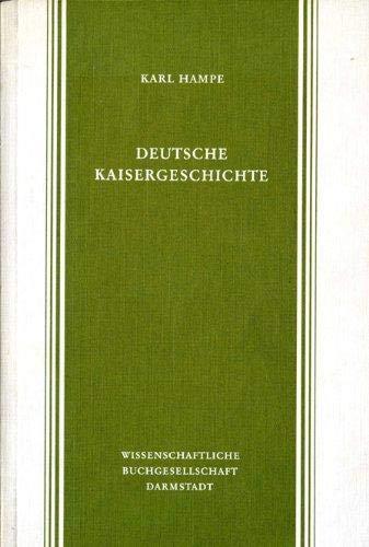 Deutsche Kaisergeschichte: Hampe, Karl