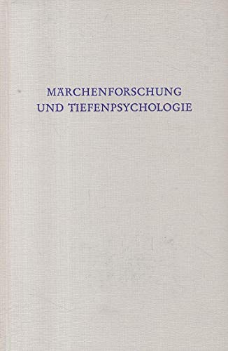 MÄRCHENFORSCHUNG UND TIEFENPSYCHOLOGIE (Wege der Forschung 102): Laiblin, Wilhelm (Hrsg.)