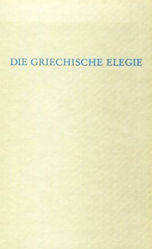 Die griechische Elegie: Pfohl, Gerhard (Hrsg.)