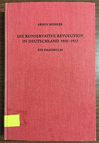 9783534039555: Die Konservative Revolution in Deutschland 1918-1932. Handbuch. Haupt- und Ergänzungsband