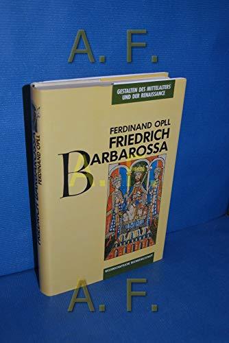 9783534041312: Friedrich Barbarossa (Gestalten des Mittelalters und der Renaissance)