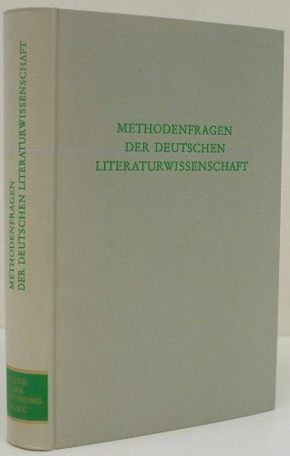 METHODENFRAGEN DER DEUTSCHEN LITERATURWISSENSCHAFT (Wege der Forschung 290): Grimm, Reinhold / Jost...