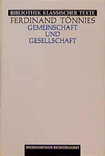 Gemeinschaft und Gesellschaft: Grundbegriffe der Reinen Soziologie.: TÖNNIES, Ferdinand: