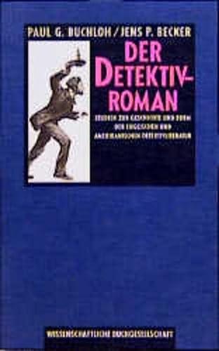 9783534053797: Der Detektivroman: Studien zur Geschichte u. Form d. engl. u. amerikan. Detektivliteratur (German Edition)