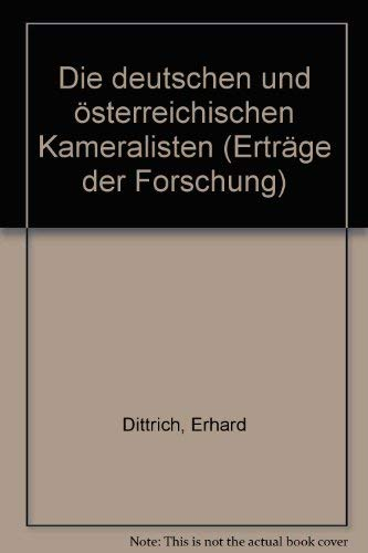 9783534055111: Die deutschen und österreichischen Kameralisten.